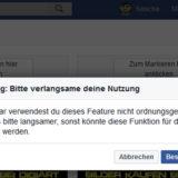 Facebook Warnung: Bitte verlangsame deine Nutzung